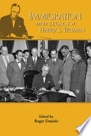 Immigration And The Legacy Of Harry S Truman PDF