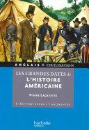 Les grandes dates de l'histoire américaine [Pdf/ePub] eBook