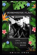 Grandmaster Flash Epic Coloring Book