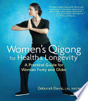 Women S Qigong For Health And Longevity