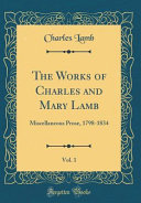 The Works Of Charles And Mary Lamb Vol 1