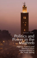 Politics and Power in the Maghreb Book
