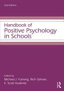 Handbook of Positive Psychology in Schools