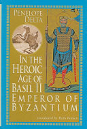 In the Heroic Age of Basil II