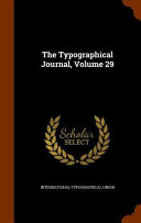 The Typographical Journal Volume 29