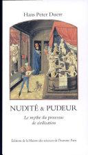 Nudité et pudeur. Le mythe du processus de civilisation.
