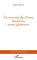 Un receveur des Postes durant les Trente Glorieuses