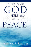 If You Want God to Help You Be at Peace... ebook