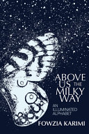 link to Above us the Milky Way : an illuminated alphabet in the TCC library catalog