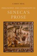 Philosophy and Community in Seneca s Prose