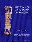 The Tomb of Pay and Raia at Saqqara