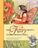 The Fairy Artist s Figure Drawing Bible Book