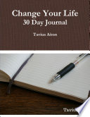 30 Day Journal To Change Your Life 2019 Book