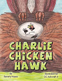 Charlie Chicken Hawk