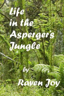 Life in the Asperger's Jungle