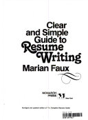 Clear and Simple Guide to Resume Writing