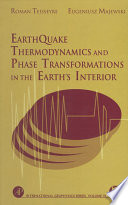 Earthquake Thermodynamics and Phase Transformation in the Earth s Interior
