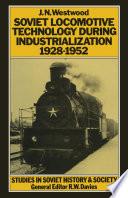 Soviet Locomotive Technology During Industrialization  1928 52