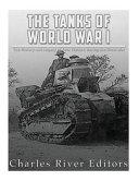The Tanks of World War I