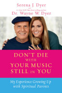 Don t Die with Your Music Still in You