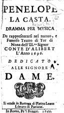 Penelope la casta. Dramma per musica [altered from Matteo Noris] da rappresentarsi nel ... Teatro di Tor di Nona ... l'anno 1696, etc ebook