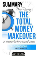 Dave Ramsey s the Total Money Makeover Summary   Review