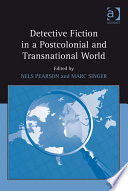 Detective Fiction In A Postcolonial And Transnational World Book PDF