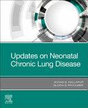 UPDATES ON NEONATAL CHRONIC LUNG DISEASE
