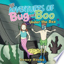 The Adventures of Bug and Boo