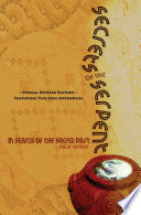Secrets Of The Serpent In Search Of The Sacred Past Special Revised Edition Featuring Two New Appendices