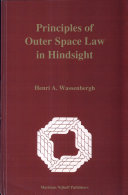 Principles of Outer Space Law in Hindsight
