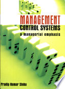 Management Control Systems A Managerial Emphasis Book