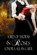 A Bed Of Thorns And Roses Book PDF