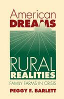 American Dreams  Rural Realities