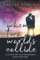 When Two Worlds Collide Pdf/ePub eBook
