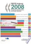 Oecd Factbook 2008 Economic Environmental And Social Statistics