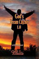 God S Dream Catcher 1 0