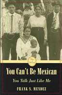 You Can t be Mexican  You Talk Just Like Me