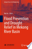 Flood Prevention and Drought Relief in Mekong River Basin