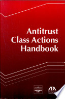 Antitrust class actions handbook