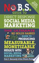 No B S Guide To Direct Response Social Media Marketing