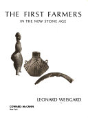 The First Farmers In The New Stone Age