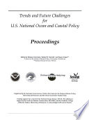 Trends and Future Challenges for U S  National Ocean and Coastal Policy