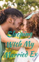 Sleeping With My Married Ex