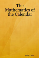 The Mathematics of the Calendar