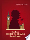 The Best Sherlock Holmes Short Stories Book PDF