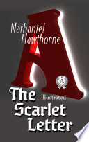 The Scarlet Letter. Illustrated edition