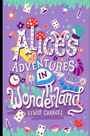 Alice s Adventures in Wonderland By Lewis Carroll  Children Book   Illustrated And Annotated Version