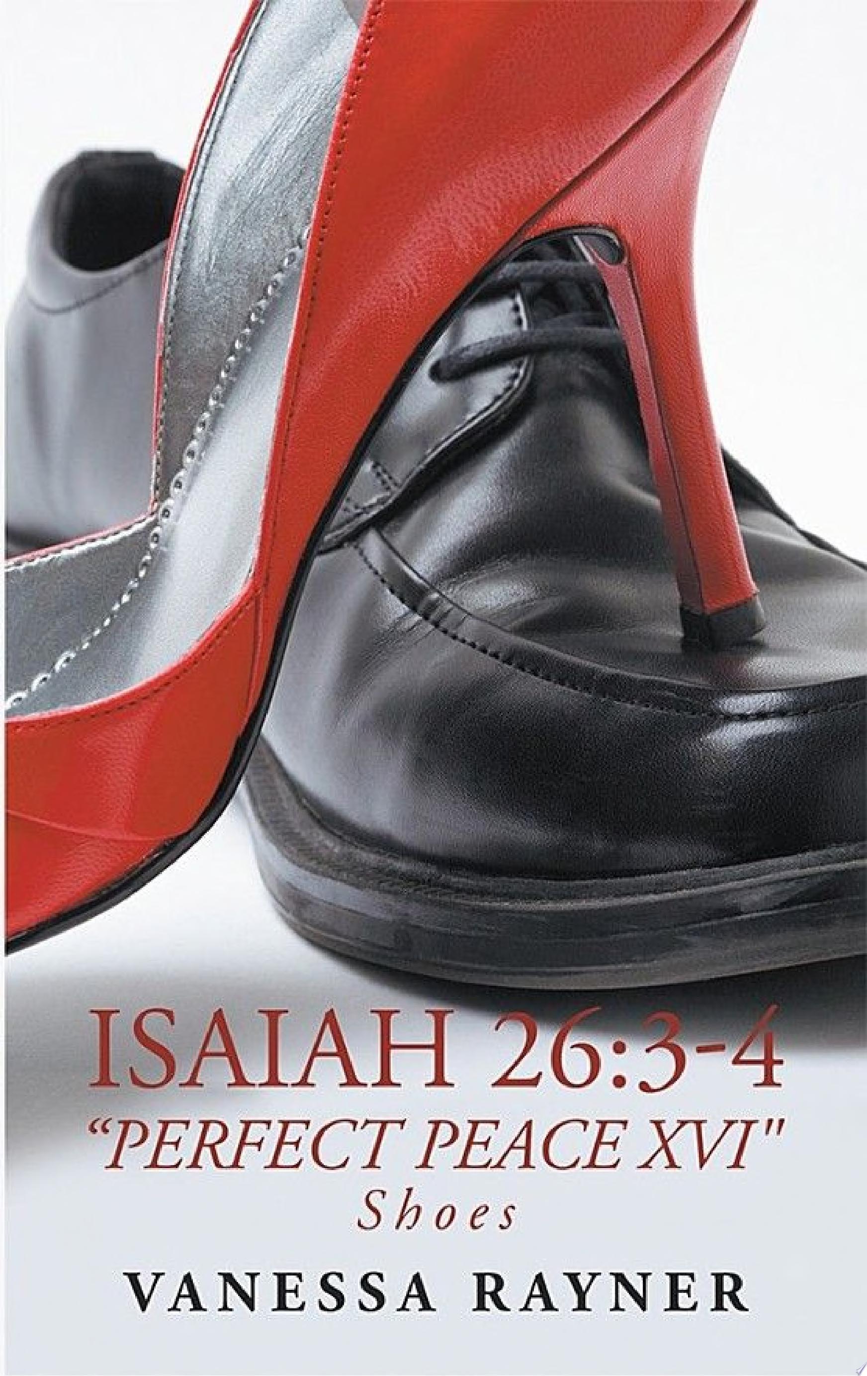 Isaiah 26 3   4    Perfect Peace Xvi
