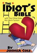 The Idiot s Bible